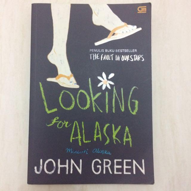John Green-Looking For Alaska(Mencari Alaska)