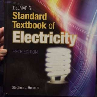 Delmar's - Standard Textbook Of electricity