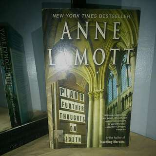 Plan B Further Thoughts On Faith By Anne Lamott