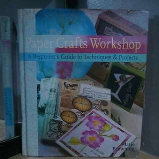 Paper Crafts Workshop By Marie Browning
