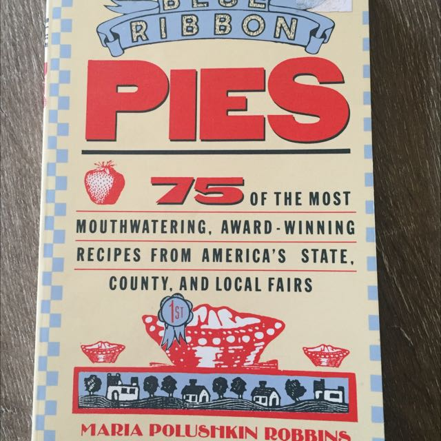 Blue Ribbon Pies 75 Recipes