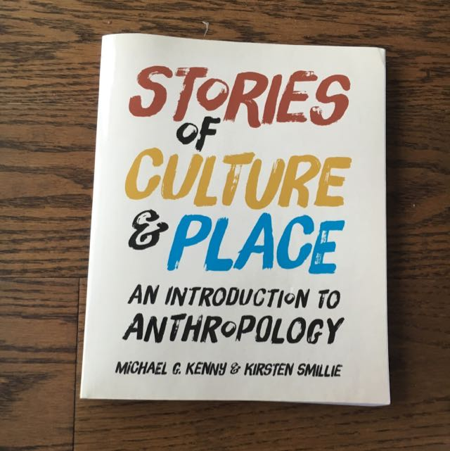 Stories Of Culture And Place: An Intro To Anthropology