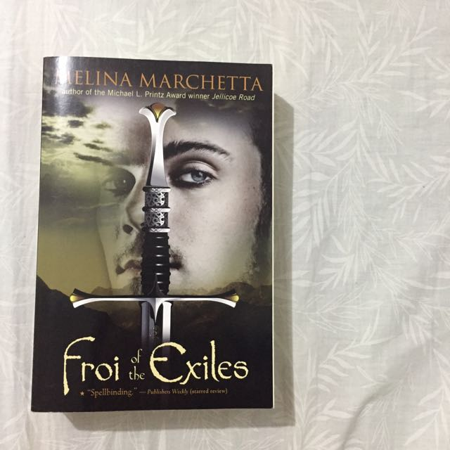 Froi Of The Exiles (The Lumatere Chronicles #2)