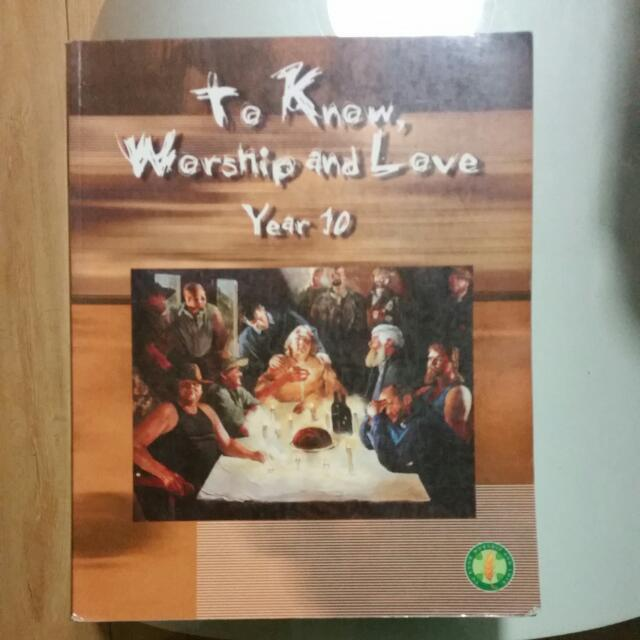 YEAR 10 To Know Workship And Love