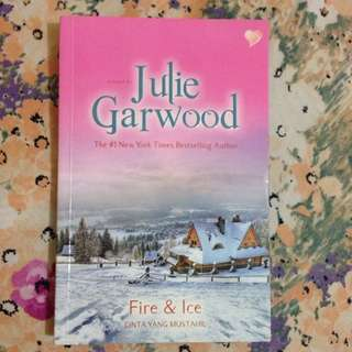 Fire & Ice - JULIE GARWOOD