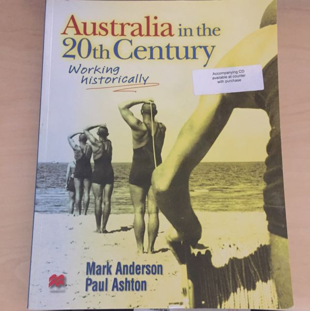 Australia In The 20th Century - Working Historically