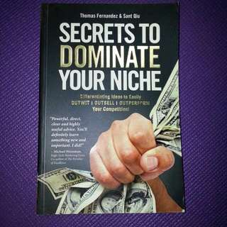 Secrets To Dominate Your Niche by Thomas Fernandez and Sant Qui