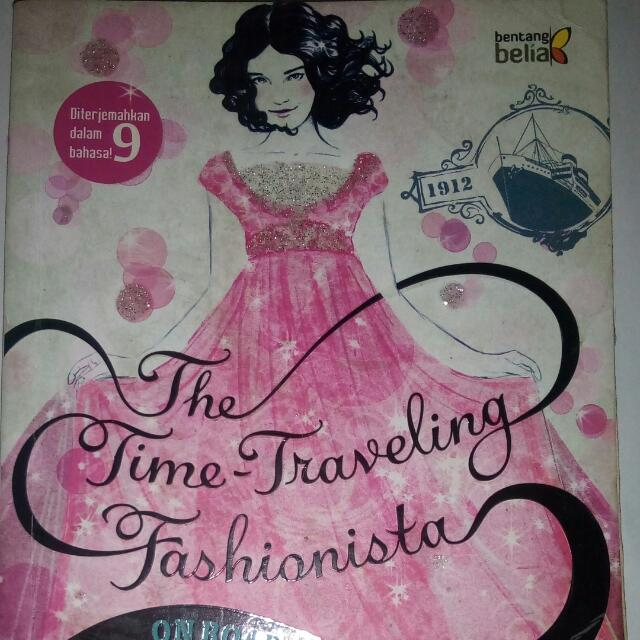 The Time - Traveling Fashionista Vol. 1 On Board The Titanic (Bianca Turetsky - Bentang Belia)