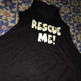 Racer Back Top (Front: Rescue Me / Back: I'm Drowned With My Cuteness