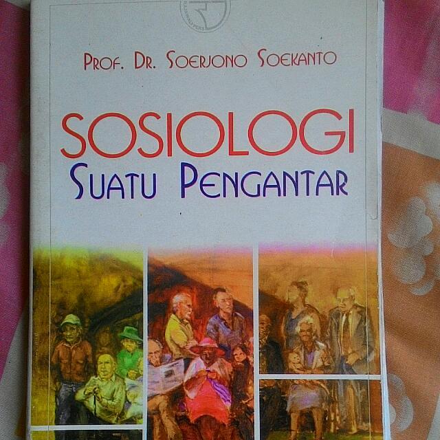 Buku Sosiologi Suatu Pengantar. Prof. Dr.  Soerjono Soekanto. Rajawali Pers