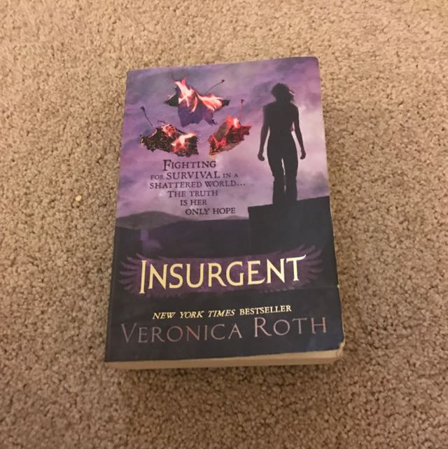 Insurgent By Veronica Roth, Part 2 Of The Divergent Series