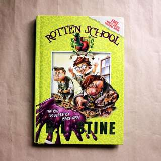 Rotten School #1: The Big Blueberry Barf-Off! by R.L. Stine
