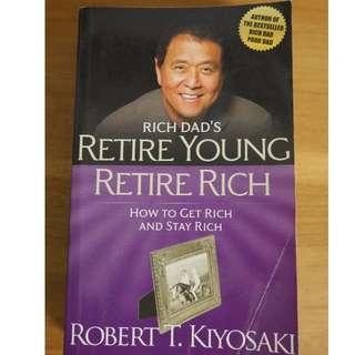 Kiyosaki - Retire Young Retire Rich