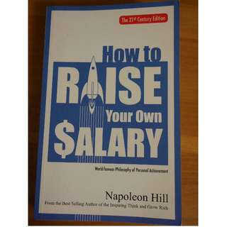 How to Raise Your Own Salary - Napoleon Hill