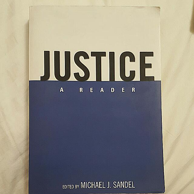 Book- Justice: A Reader, Edited By: Michael J. Sandel 2007