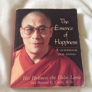 The Essence Of Happiness Book By The Dalai Lama