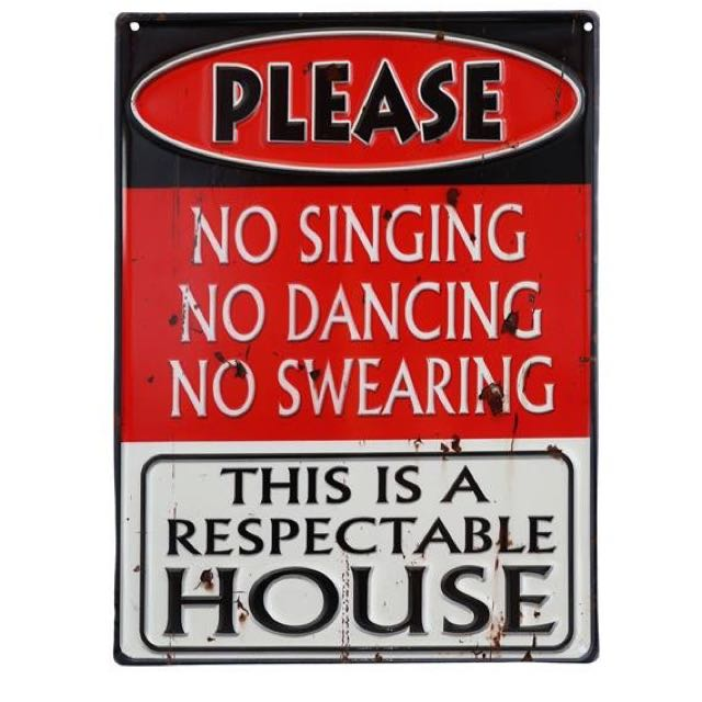 BIT OF HUMOUR EMBOSSED METAL VINTAGE STYLE RESPECTABLE HOUSE SIGN