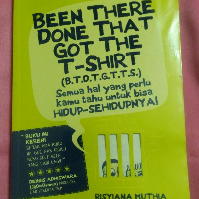 Been There, Done That, Got The T-Shirt