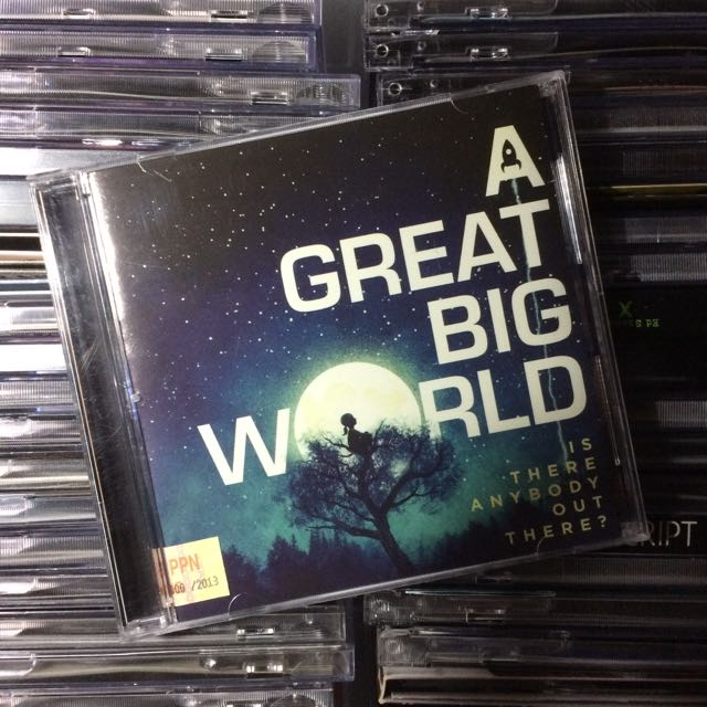 A Great Big World - Is There Anybody Out There