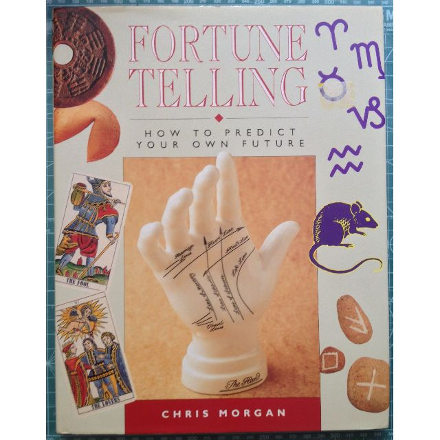 Fortune Telling: How to Predict Your Own Future: Chris Morgan (Hardcover)
