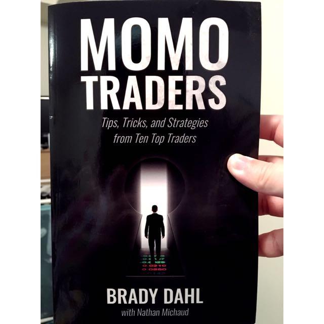 Momo Traders by Brady Dahl
