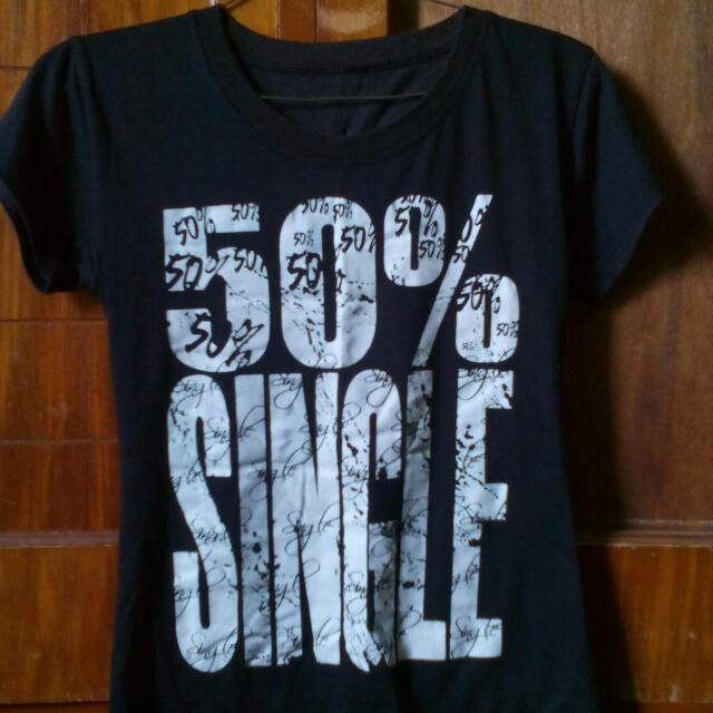 """50% Single"" Statement Tee"