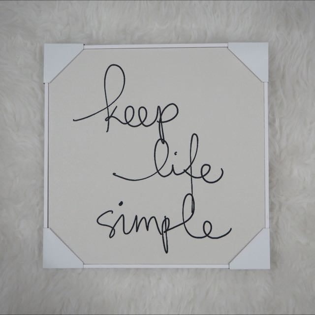 """Keep Life Simple"" Art Decoration"