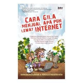 eBook Cara Gila Menjual Apa pun Lewat Internet