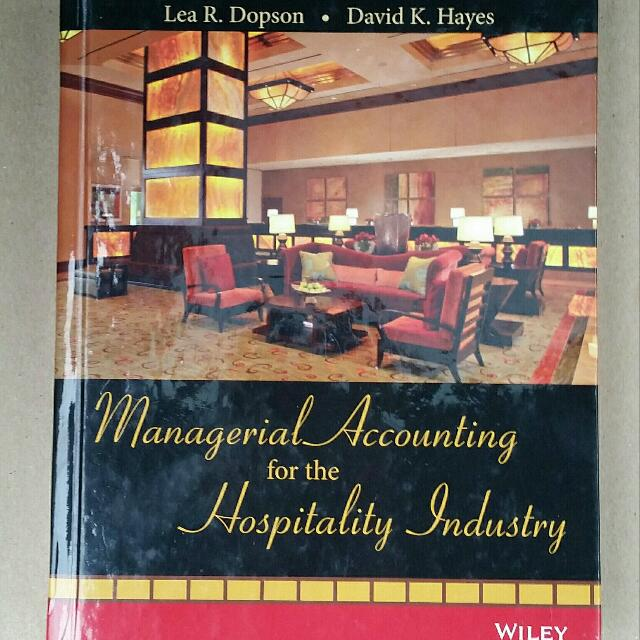 Managerial Accounting For The Hospitality Industry.