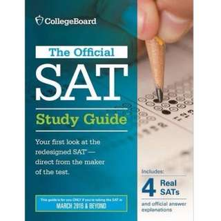 The Official SAT Study Guide, 2016 Edition (4 Mock Exams Included)