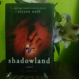 Shadowland (The Immortal Series) by Alyson NOEL