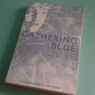 Gathering Blue by Lois Lowry - Brand New and Wrapped