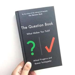 THE QUESTION BOOK ( WHAT MAKES YOU TICK? ) -  MIKAEL KROGERUS and ROMAN TSCHAPPELER
