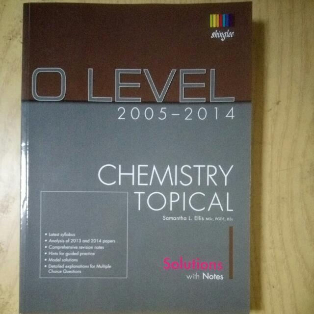 O level topical chemistry past year examination papers 2005 2014 by o level topical chemistry past year examination papers 2005 2014 by shinglee books stationery fiction on carousell fandeluxe Image collections