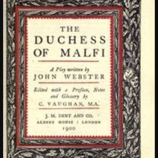 FREE: 👑 The Duchess Of Malfi Discussion Forum 👑