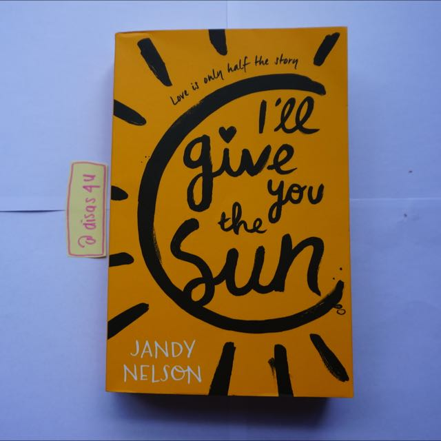 Diskon: I'll Give You The Sun - Jandy Nelson // English