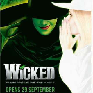 WTB 2x Wicked tickets for any upcoming weekend !