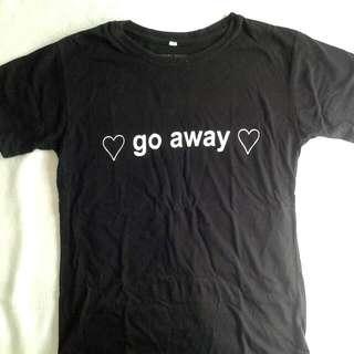 ♡ GO AWAY ♡ Black Shirt