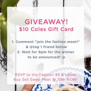 ##ENDED## GIVEAWAY! $10 Coles Gift Card! Comment, tag & WIN!