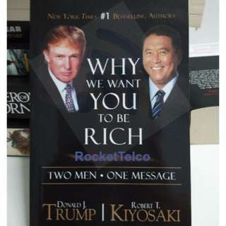 "Before you play your Trump Card - Robert Kiyosaki Book - ""Why we Want you to be Rich"""
