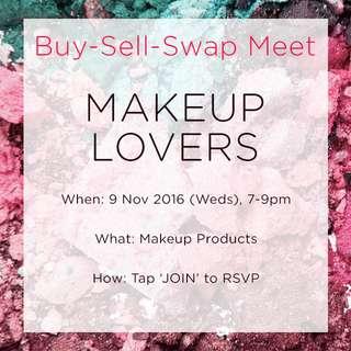 ###ended### Makeup Lovers Buy-Sell-Swap Meet (9 Nov '16, 7-9pm)