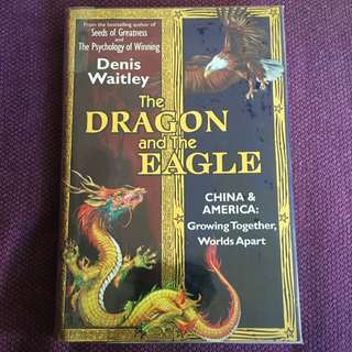 The Dragon and the Eagle: China and America: Growing Together, Worlds Apart (English and Mandarin Chinese Edition)