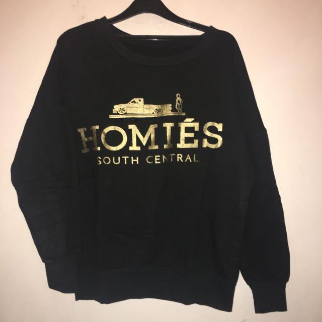REPRICE! HOMIES Sweatshirt
