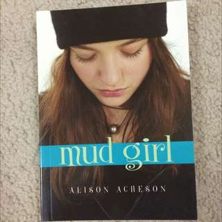 Mud Girl by Alison Acheson