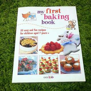 MY FIRST BAKING BOOK FOR 7yo+