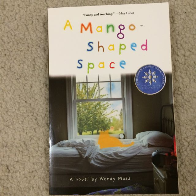 A Mango-Shaped Space by Wendy Mass