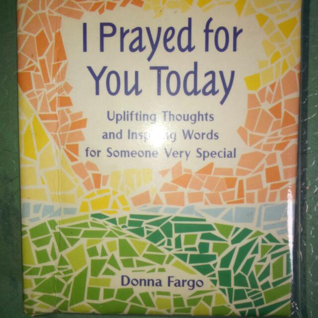 I Prayed For You Today  By Donna Fargo