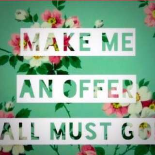 MAKE ME OFFERS WILLING TO ACCEPT💕