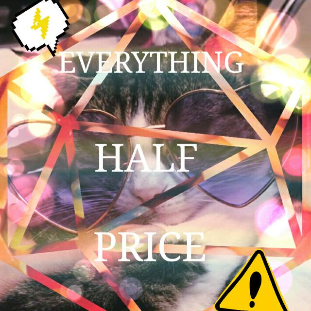 Half Price Everything On My Page!!!