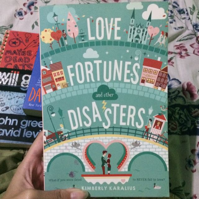 Love, Fortunes and Other Disasters by Kimberly Karalius